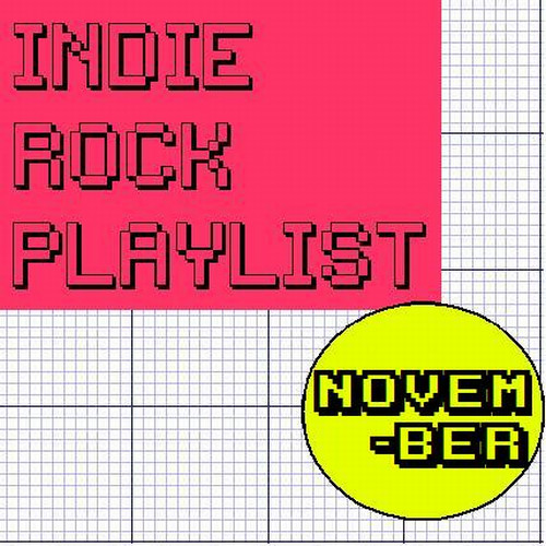 Indie/Rock Playlist: November (2007)