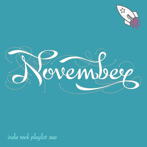 Indie/Rock Playlist: November (2010)