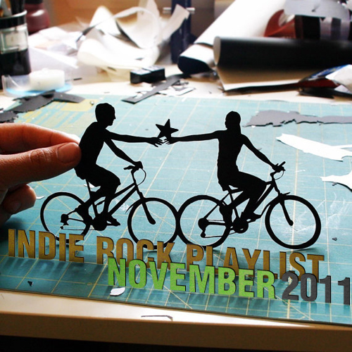Indie/Rock Playlist: November (2011)