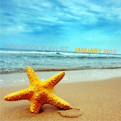 Indie/Rock Playlist: January (2012)