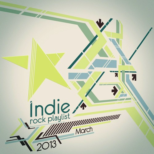 Indie/Rock Playlist: March (2013)