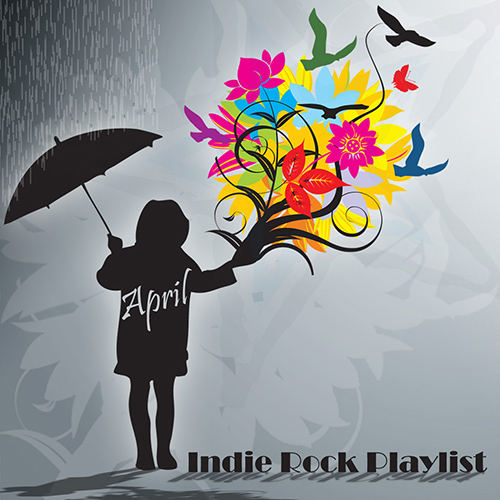 Indie/Rock Playlist: April (2014)