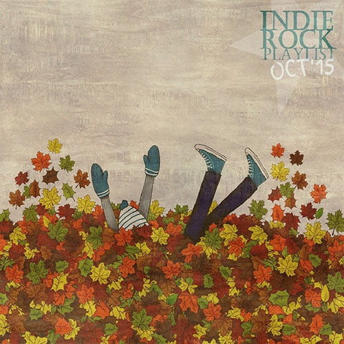 Indie/Rock Playlist: October (2015)