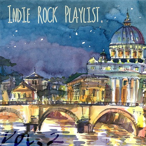 Indie/Rock Playlist: July (2017) Vol. 2