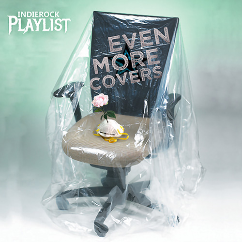 Indie/Rock Playlist: Even More Covers