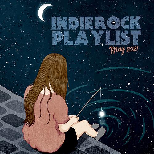 Indie/Rock Playlist: May (2021)